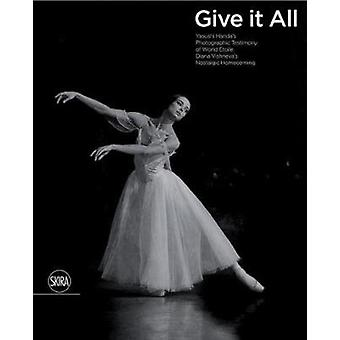 Give It Your All by Yasushi Handa