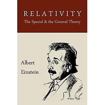 Suhteellisuusteoria: Erityinen ja yleinen teoria