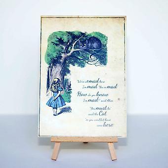 Alice au pays des merveilles «nous sommes tous fous ici» carte signe et chevalet