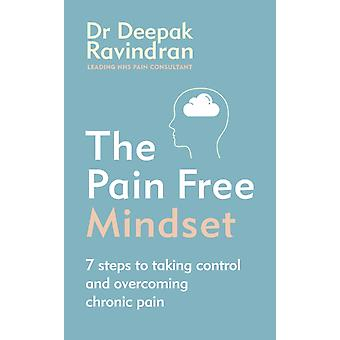 The PainFree Mindset by Dr Deepak Ravindran