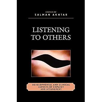 Zuhören auf andere: Entwicklungs- und Klinische Aspekte von Empathie und Einstimmung