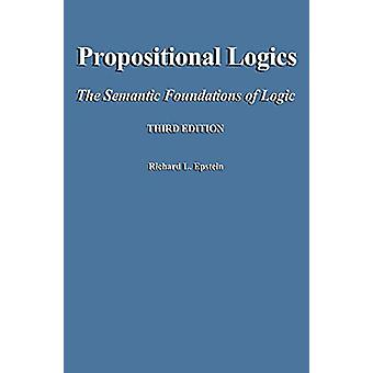 Propositional Logics Third Edition by Richard L Epstein - 97809834521