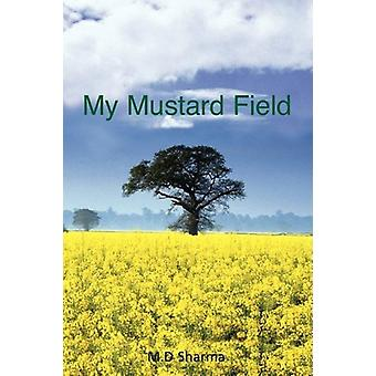 My Mustard Field by M D Sharma - 9781845493301 Book