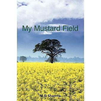 My Mustard Field by M D Sharma - 9781845493301 Book