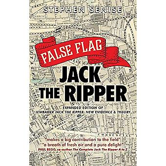 False Flag Jack The Ripper - 2018 by Stephen Senise - 9781912145850 Bo