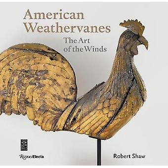 American Weathervanes The Art of the Winds