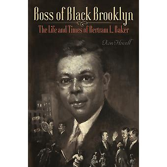 Boss of Black Brooklyn by Ron Howell