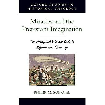 Miracles and the Protestant Imagination