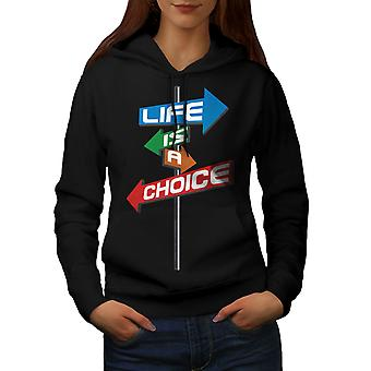 Choice Life Path Slogan Women BlackHoodie | Wellcoda