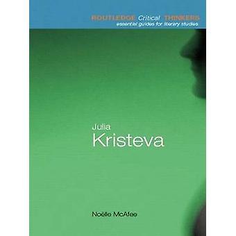 Julia Kristeva by McAfee & Noelle