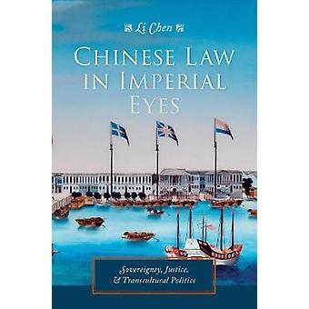 Kinesisk lov i Imperial øjne - suverænitet - retfærdighed- og Transcultur