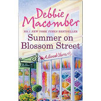 Sommaren på Blossom Street av Debbie Macomber - 9780778304838 bok