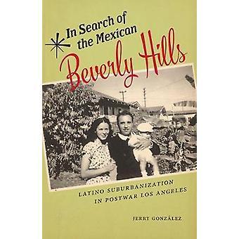 Etsimään Meksikon Beverly Hills - Latino Suburbanization Pos