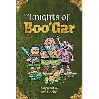 The Knights of Boo'gar - A Funny - Fantasy Adventure by Art Roche - 97