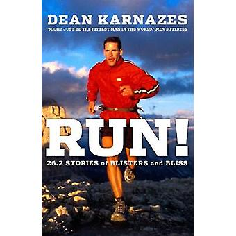 Run! - 26.2 Stories of Blisters and Bliss (Main) by Dean Karnazes - 97