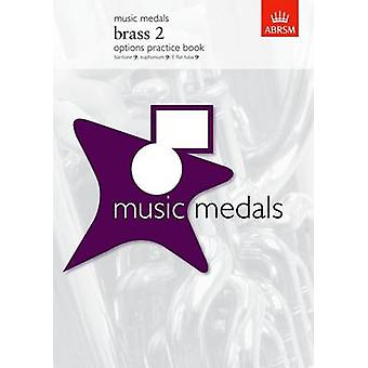 Music Medals Brass 2 Options Practice Book by ABRSM - 9781860965197 B