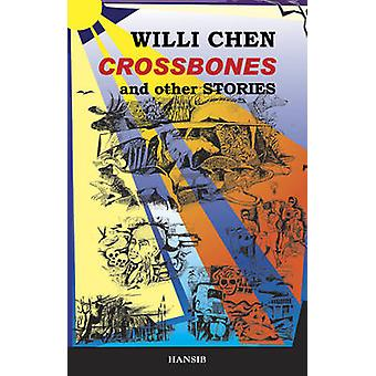 Crossbones - And Other Stories by Willi Chen - 9781906190262 Book