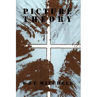 Picture Theory - Essays on Verbal and Visual Representation by W. J. T
