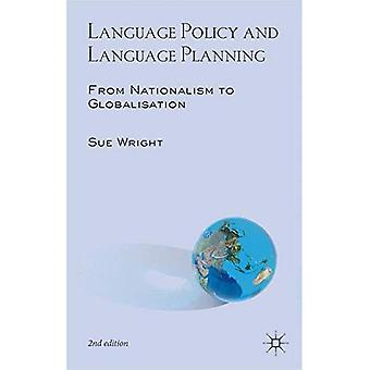 Language Policy and Language Planning: From Nationalism to Globalisation