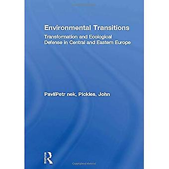 Environmental Transitions: Transformation and Ecological Defense in Central and Eastern Europe