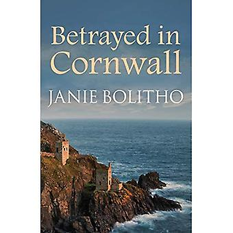 Betrayed in Cornwall (The Rose Trevelyan Series)