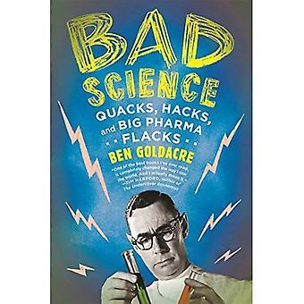 Má ciência: Grasna, Hacks e Big Pharma Flacks