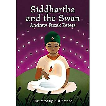 Siddhartha and the Swan by Peters, Andrew Fusek ( AUTHOR ) Jan-05-2012 Hardback