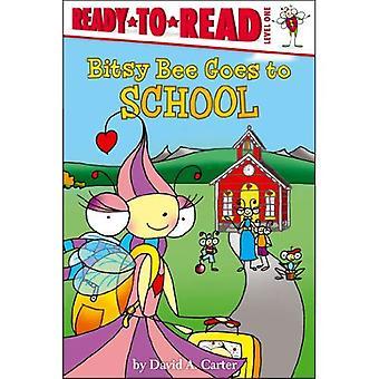 Bitsy Biene geht zur Schule (Ready-To-Read: Stufe 1)