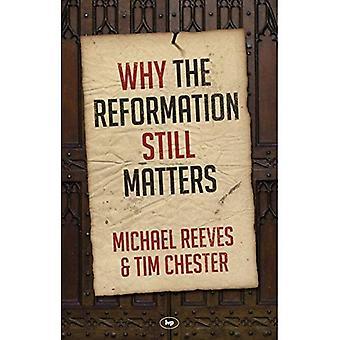 Varför reformationen fortfarande frågor