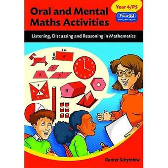 Oral and Mental Maths Activities: Year 4, P5: Listening, Discussing and Reasoning in Mathematics