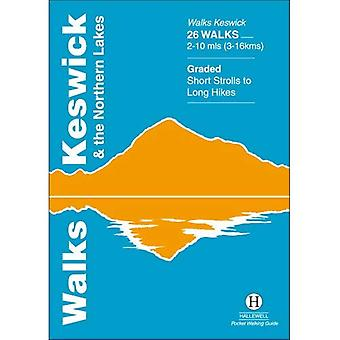 Walks Keswick and the Northern Lakes (Hallewell Pocket Walking Guides) [Illustrated]