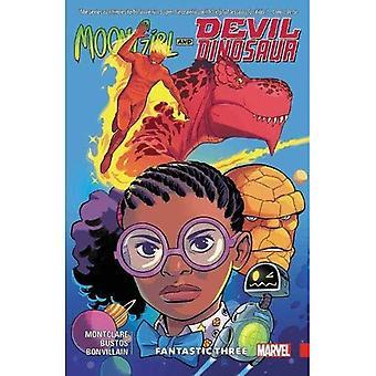 Mond Girl und Teufel Dinosaurier Bd. 5: fantastischen drei