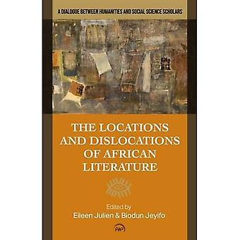 Locations And Dislocations Of African Literature: A Dialogue between Humanities and Social Science Scholars