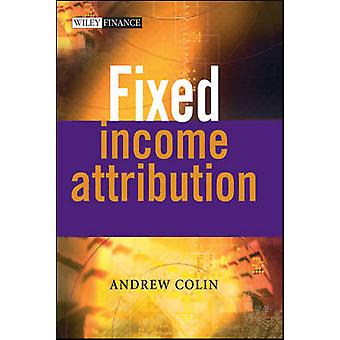 Fixed Income Attribution by Colin