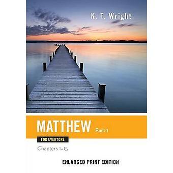 Matthew for alle del 1 udvidede Print af Wright & N.T.