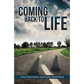 Coming Back to Life by Armstrong & Chris & Dr