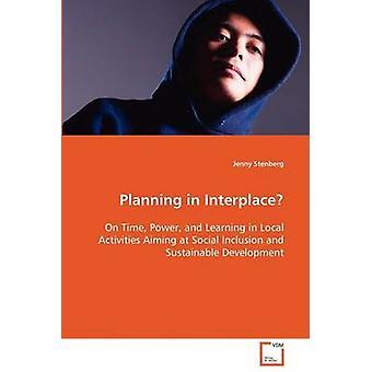 Planering i Mellanplats av Stenberg & Jenny