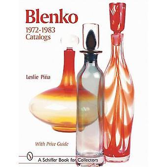 Blenko 1972-1983 catalogi door Leslie Pina - Leslie Pina - 978076431383