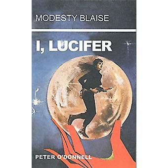 I - Lucifer by Peter O'Donnell - 9780285637078 Book