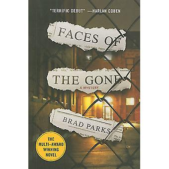 Faces of the Gone by Brad Parks - 9780312672805 Book