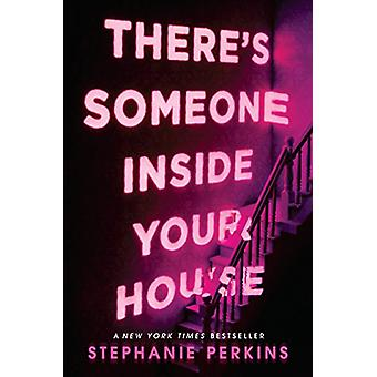 There's Someone Inside Your House by Stephanie Perkins - 978052542601