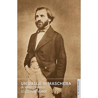 Un Ballo in Maschera by Giuseppe Verdi - John Nicholas - 978071454441