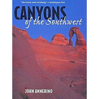 Canyons of the Southwest - A Tour of the Great Canyon Country from Col