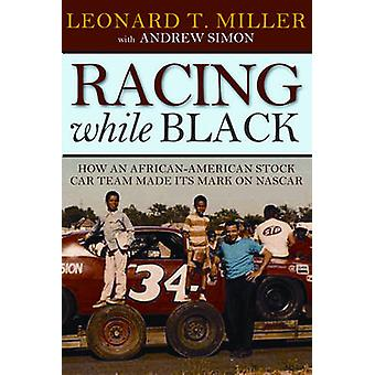 Racing While Black - How an African-American Stock Car Team Made its M