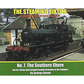 The Steaming Sixties - The Southern Shore - No. 7 by George Reeve - 978