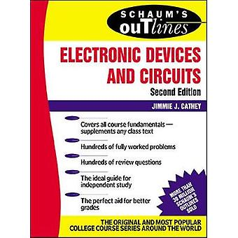Schaums Outline of Electronic Devices and Circuits Second by Jimmie J Cathey
