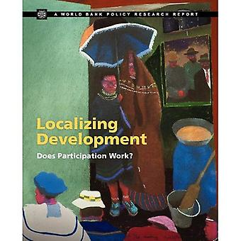 Localizing Development: Does Participation Work?