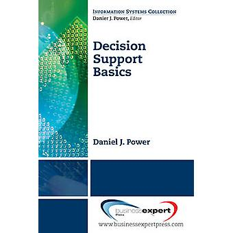 Decision Support Basics by Power & Daniel