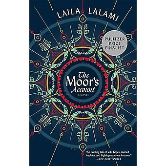 The Moor's Account by Laila Lalami - 9780804170628 Book