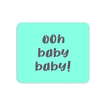 Ooh Baby Baby Mouse Mat